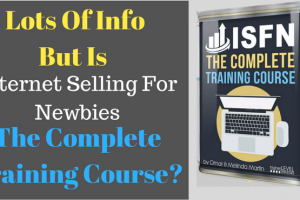 Internet Selling For Newbies – Is this a complete training course?
