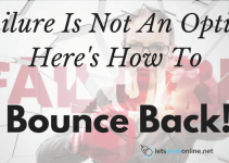 Bounce back from failure