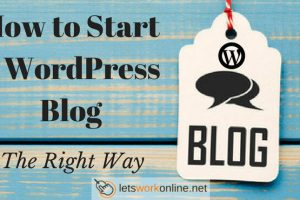 How to Start a WordPress Blog the Right Way