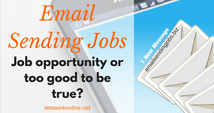 What is Email Sending Jobs - too good to be true?
