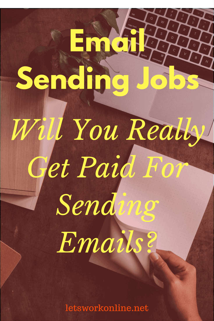 What is Email Sending Jobs? Opportunity or Another Scam?