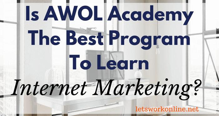 Is AWOL Academy Legit?