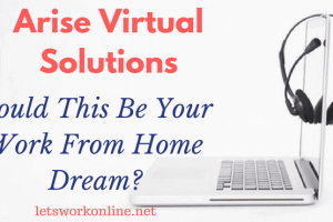 Arise Work From Home Review – Is This A Legitimate Business Opportunity?