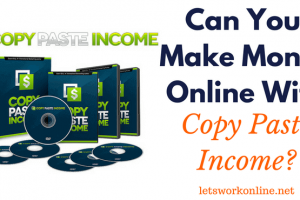 Can you make money with Copy Paste Income?