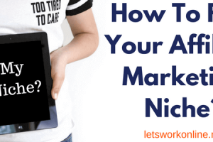 How to find your affiliate marketing niche