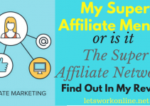 My Super Affiliate Mentor or is it The Super Affiliate Network