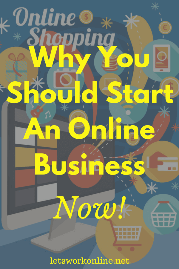 Now is the best time to start an online business