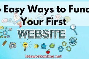 Easy ways to fund your first website