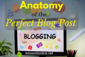 Anatomy of the perfect blog post