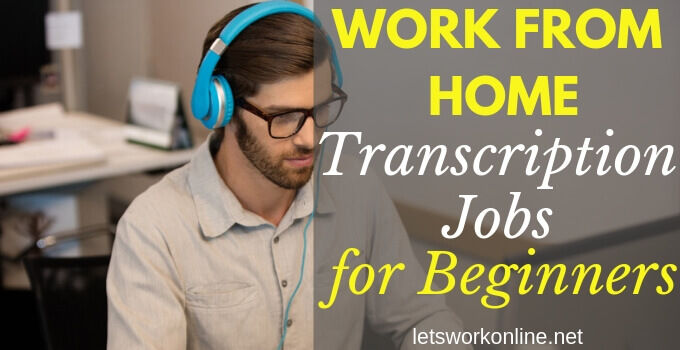 transcription jobs for beginners