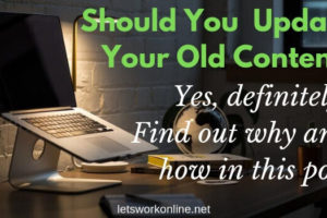 Why you should be updating your content